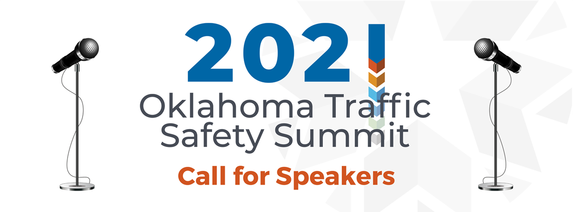 2021 oklahoma traffic safety summit call for speakers