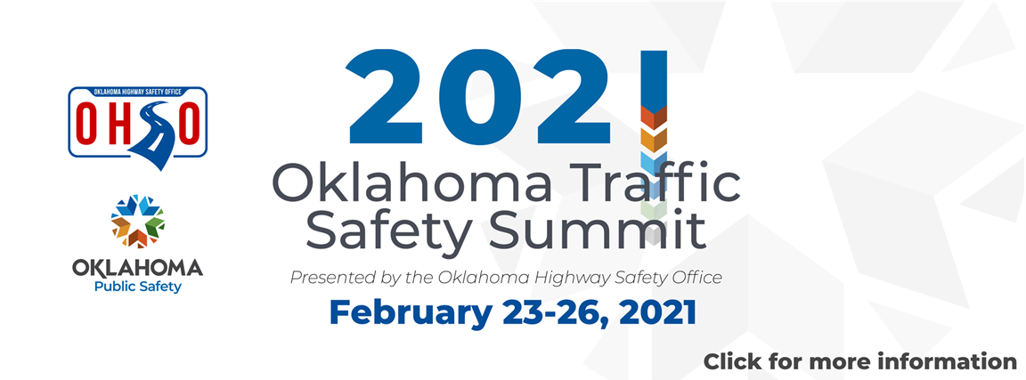 2021 oklahoma traffic safety summit february 23-26, 2021 click for more information